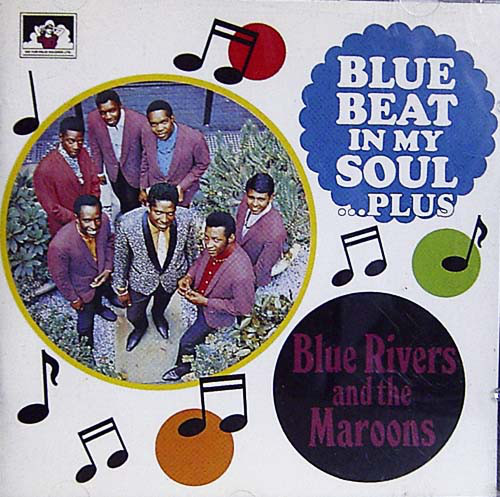 Blue Rivers And The Maroons Blue Beat In My Soul...Plus Vinyl