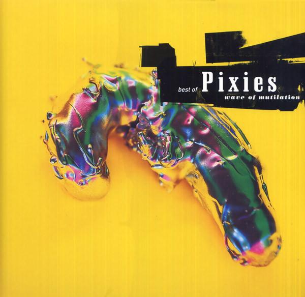 Pixies Best Of Pixies (Wave Of Mutilation) Vinyl
