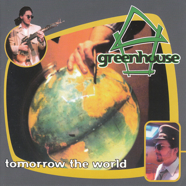 Greenhouse Tomorrow The World