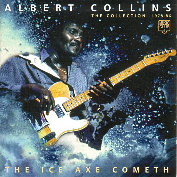 Collins, Albert The Ice Axe Cometh