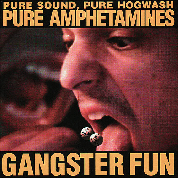 Gangster Fun Pure Amphetamines