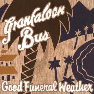 Granfaloon Bus Good Funeral Weather Vinyl