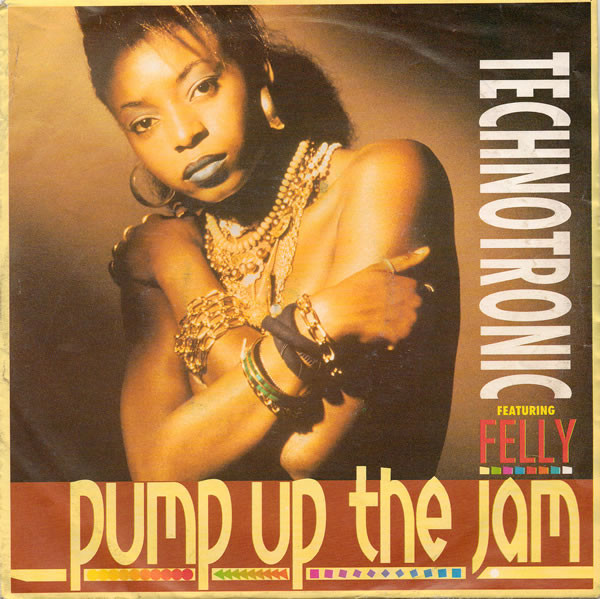 Technotronic Featuring Felly Pump Up The Jam Vinyl