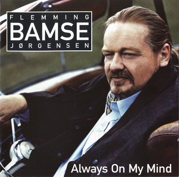 Flemming Bamse Jorgensen Always On My Mind CD