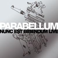 Parabellum Nunc Est Bibendum Live Vinyl