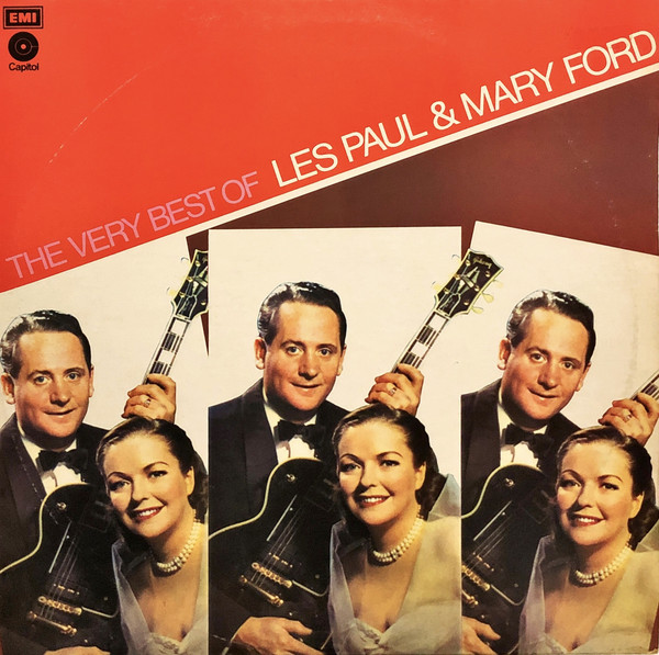 Les Paul & Mary Ford The Very Best Of Les Paul & Mary Ford