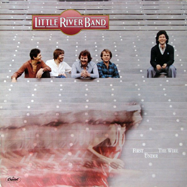 Little River Band First Under The Wire Vinyl