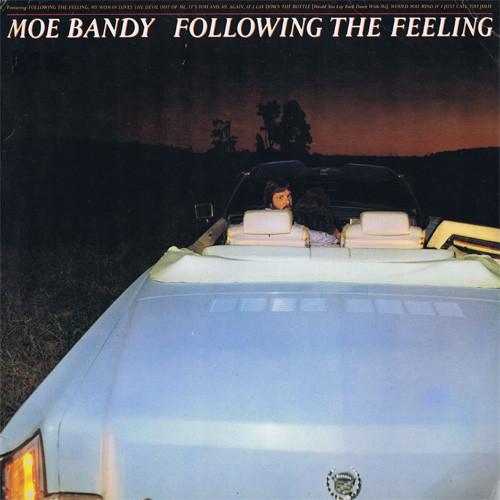 Moe Bandy Following The Feeling