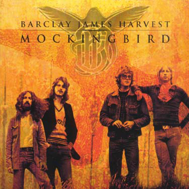 Barclay James Harvest Mockingbird