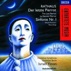 Rathaus - Deutsches Symphonie-Orchester Berlin, Israel Yinon Der Letzte Pierrot / Sinfonie Nr. I