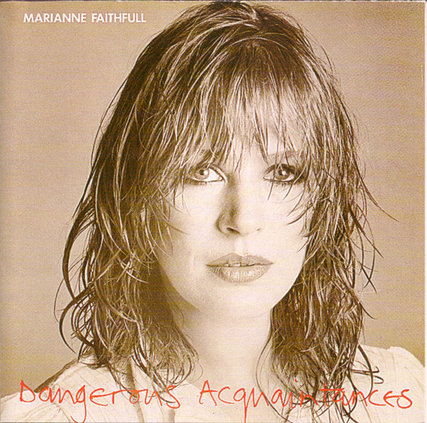 Faithfull, Marianne Dangerous Acquaintances