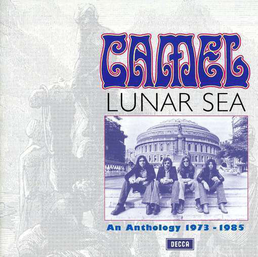 Camel Lunar Sea - An Anthology 1973-1985
