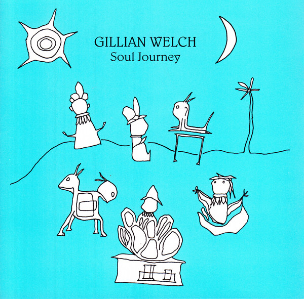 Welch, Gillian Soul Journey