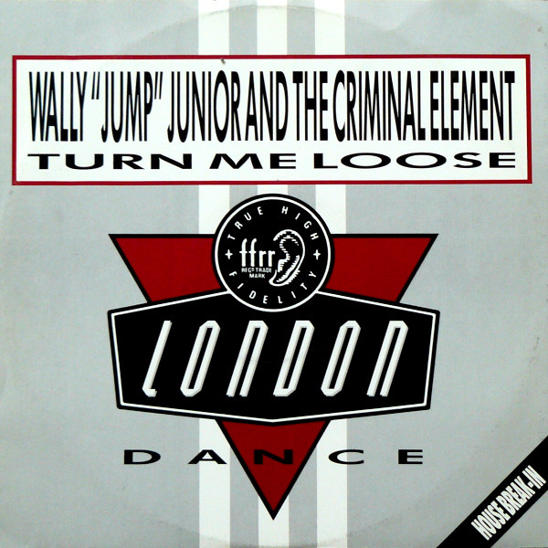Wally Jump Jr & The Criminal Element Turn Me Loose Vinyl