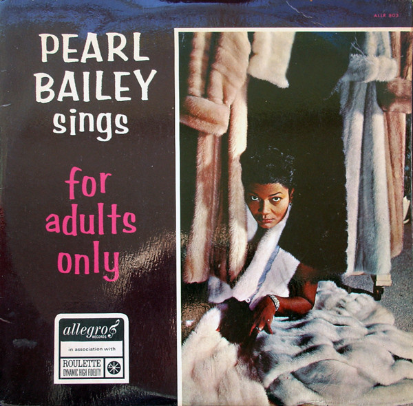Bailey, Pearl For Adults Only