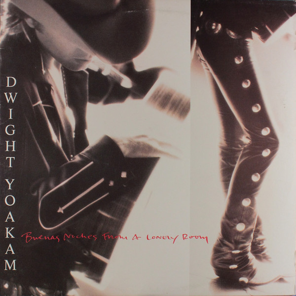 Yoakam Dwight Buenas Noches From A Lonely Room Vinyl