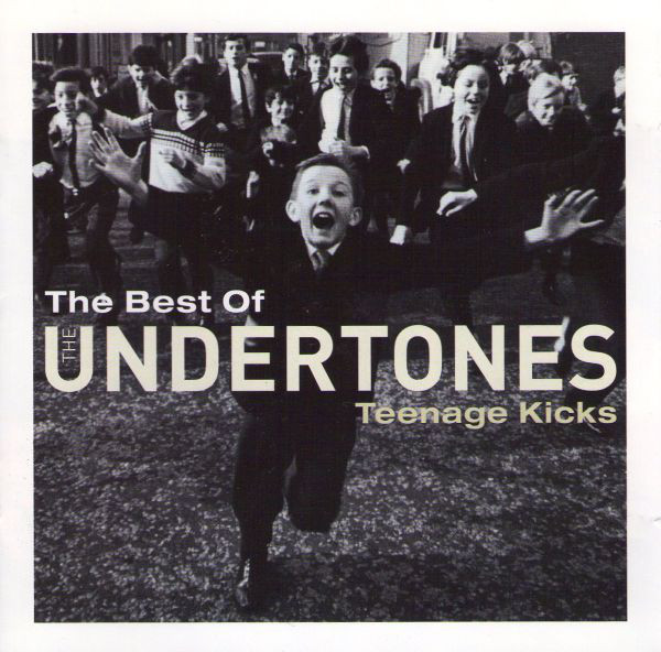 The Undertones The Best Of - Teenage Kicks
