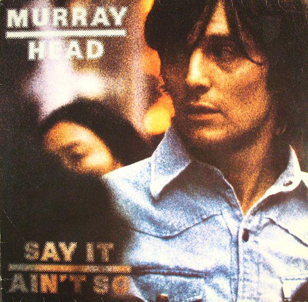 Head, Murray Say It Aint So