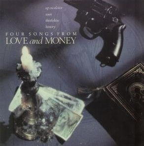 Love And Money Four Songs From Love And Money
