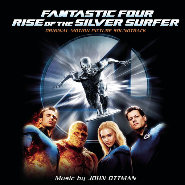 John Ottman Fantastic Four Rise Of The Silver Surfer (Original Motion Picture Soundtrack)