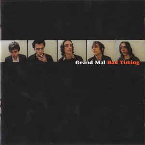 Grand Mal Bad Timing Vinyl