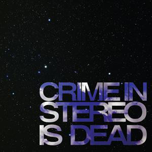 Crime In Stereo Crime In Stereo Is Dead  Vinyl