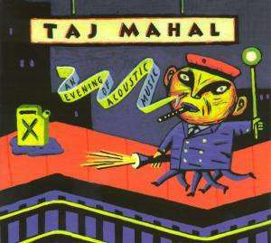 Mahal, Taj An Evening Of Acoustic CD