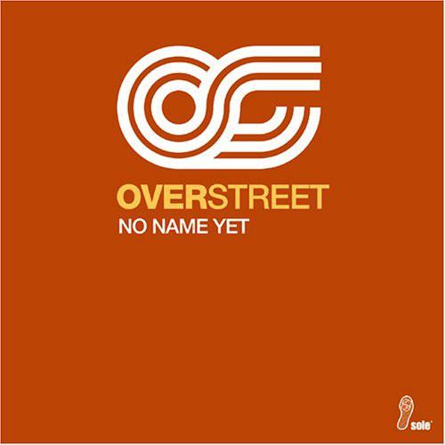 Over Street No Name Yet Vinyl