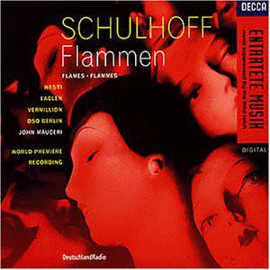 Schulhoff - Westi, Eaglen, Vermillion, DSO Berlin, John Mauceri Flammen