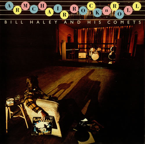 Bill Haley And His Comets Armchair Rock 'N' Roll