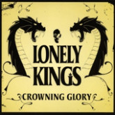 Lonely Kings Crowning Glory CD
