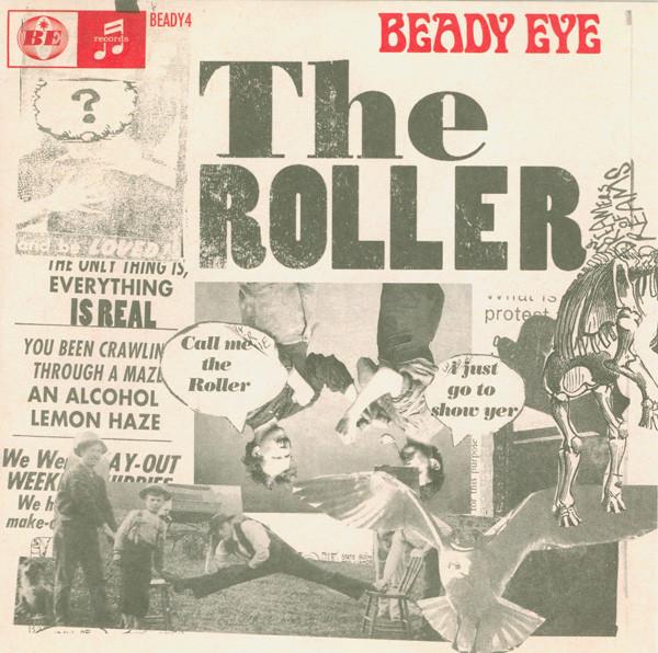 Beady Eye The Roller