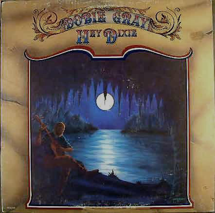 Gray, Dobie Hey Dixie Vinyl