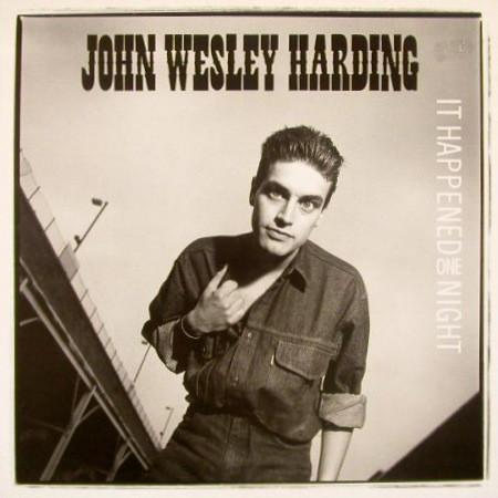 John Wesley Harding ItHappened One Night