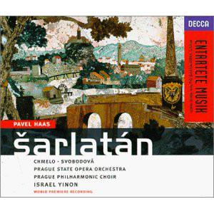 Haas – Chmelo, Svobodová, Prague State Opera Orchestra, Prague Philharmonic Choir, Israel Yinon Šarlatán Vinyl