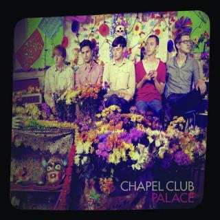 Chapel Club Palace CD