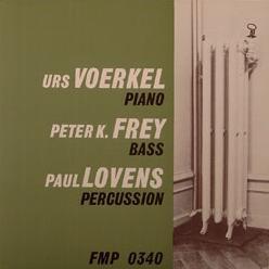 Urs Voerkel / Peter K. Frey / Paul Lovens Voerkel/Frey/Lovens Vinyl