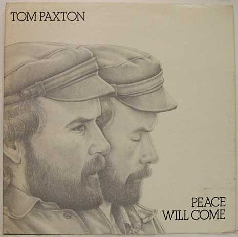 Paxton, Tom Peace Will Come Vinyl