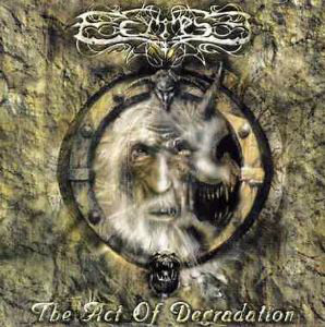 Eclipse The Act Of Degradation