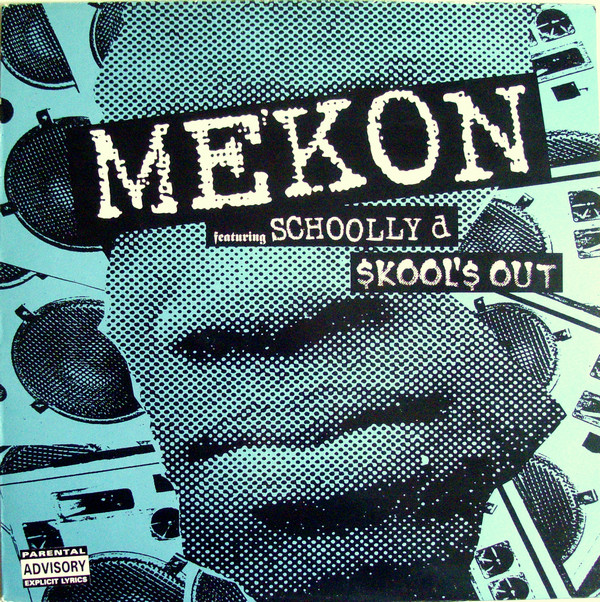 Mekon Featuring Schoolly D Skool's Out