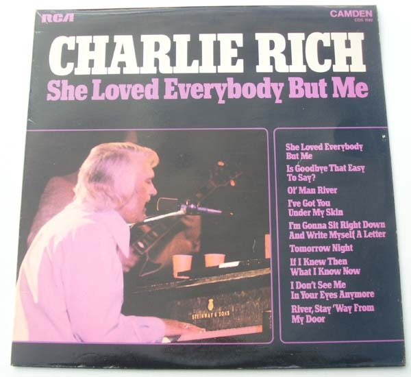 Rich, Charlie She Loved Everybody But me Vinyl
