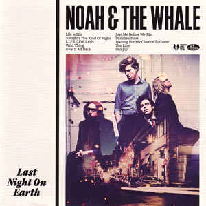 Noah & The Whale Last Night On Earth Vinyl