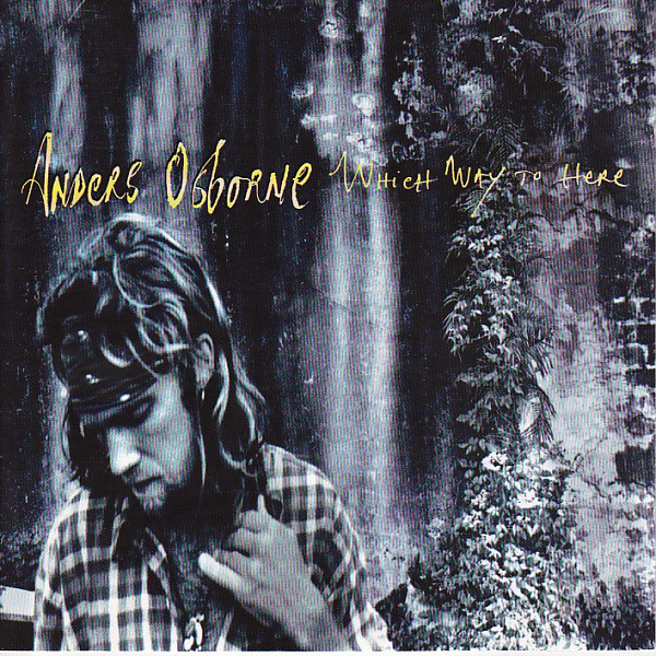 Osborne, Anders Which Way To Here CD