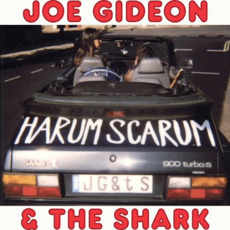 Joe Gideon & The Shark Harum Scarum Vinyl