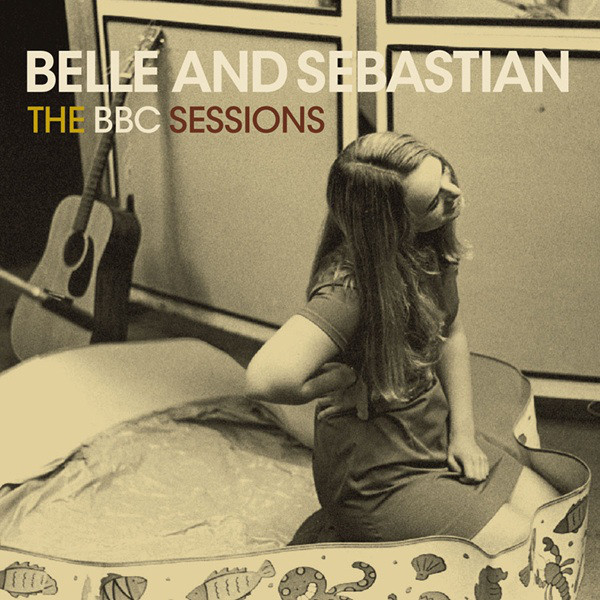 Belle And Sebastian The BBC Sessions