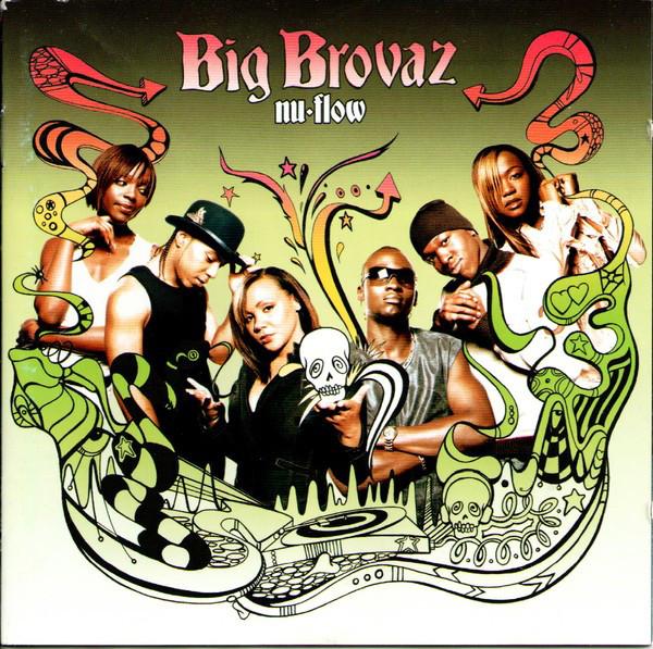 Big Brovaz Nu Flow CD