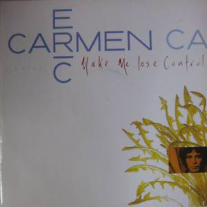 Carmen, Eric Make Me Lose Control Vinyl