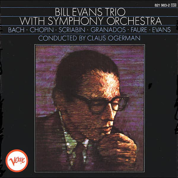 Evans, Bill Bill Evans Trio With Symphony Orchestra