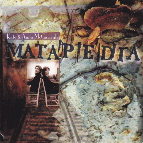 McGarrigle, Kate & Anna  Matapedia