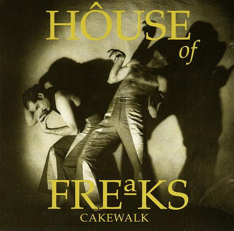 House Of Freaks Cakewalk CD
